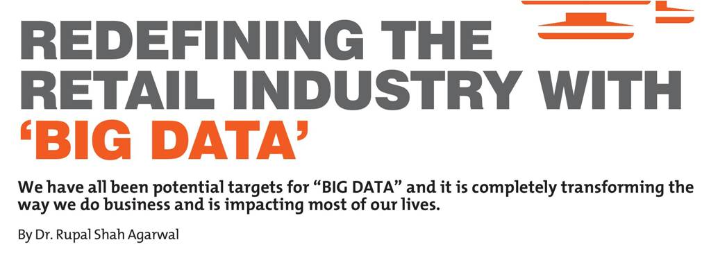Redefining Retail Industry with Big Data