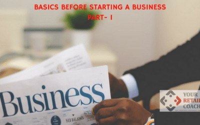 Basics Before Starting a Business (Part- I)