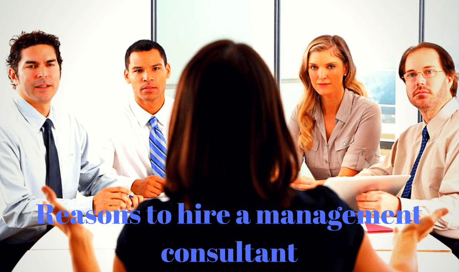 5 Most Powerful Reasons to Hire a Management Consultant