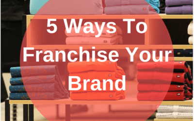 YRC Details 5 Effective & Strategic Ways to Franchise a Brand