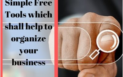 Simple Free Tools which shall help to Organize your Business