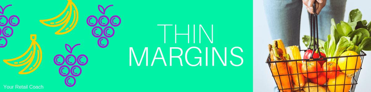 Low Margins Retail Supermarket Business