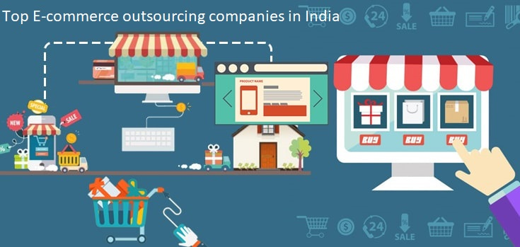 Top E-commerce Outsourcing Companies in India